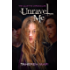 Unravel Me: The Juliette Chronicles Book 2