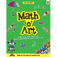 Math-o-Art (Fun with Maths)