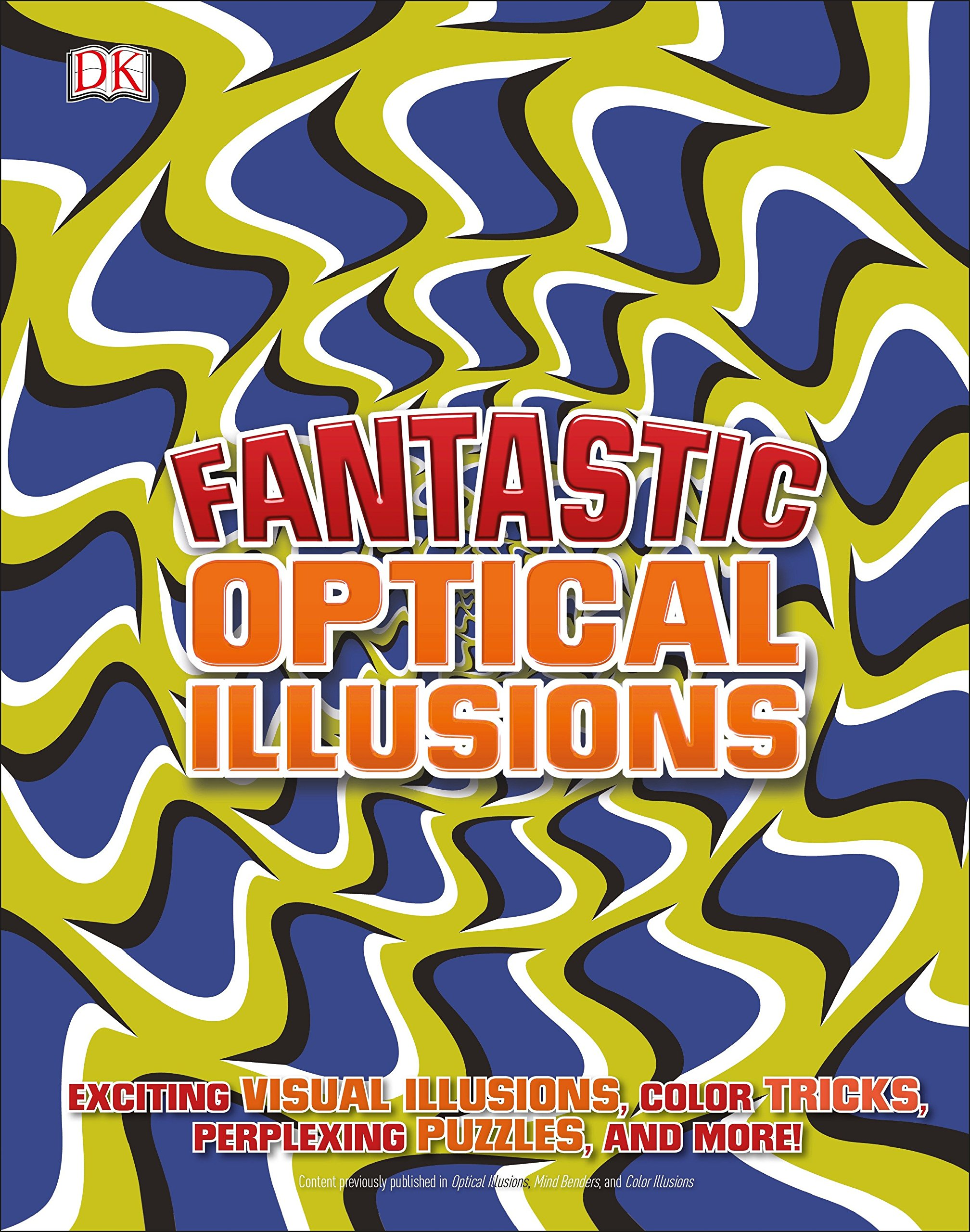 f9d592bb71ed Fantastic Optical Illusions  DK  9781465468048  Amazon.com  Books