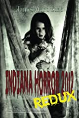 Indiana Horror Review 2012 Redux Kindle Edition