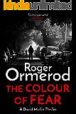 The Colour of Fear (David Mallin Detective series Book 6)