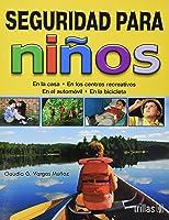 Seguridad Para Ninos / Child Safety: En La Casa