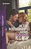 In the Bodyguard's Arms (Bachelor Bodyguards)