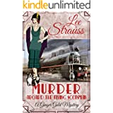 Murder Aboard the Flying Scotsman: a 1920s cozy historical mystery (A Ginger Gold Mystery Book 8)