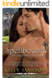 Spellbound (Hot Highlands Romance Book 1)