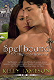Spellbound (Hot Highlands Romance Book 1) (English Edition)