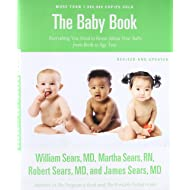 The Baby Book, Revised Edition: Everything You Need to Know About Your Baby from Birth to Age Two (Sears Parenting Library)