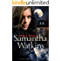 Samantha Watkins: Chronicles of an Extraordinary Ordinary Life (Samantha Watkins Series Book 1)