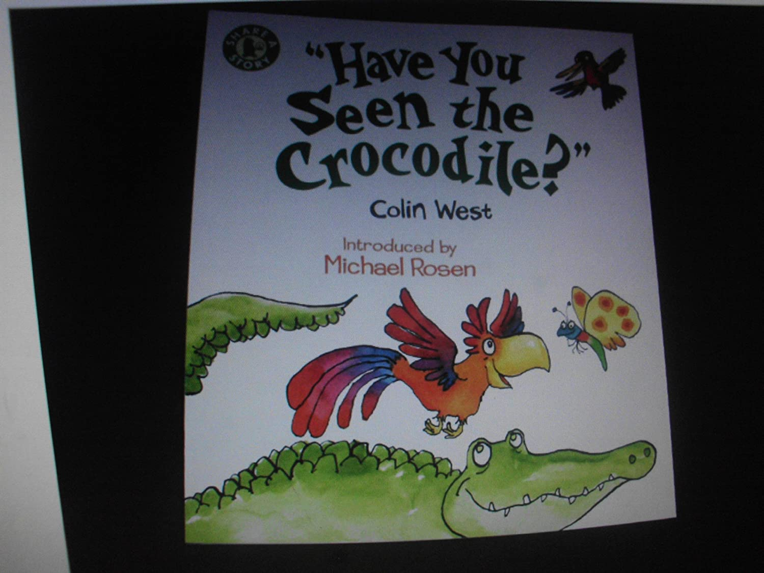 share a story have you seen the crocodile book walker books