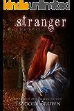 Stranger: Book 1 of The Stranger Trilogy (Stranger Series)