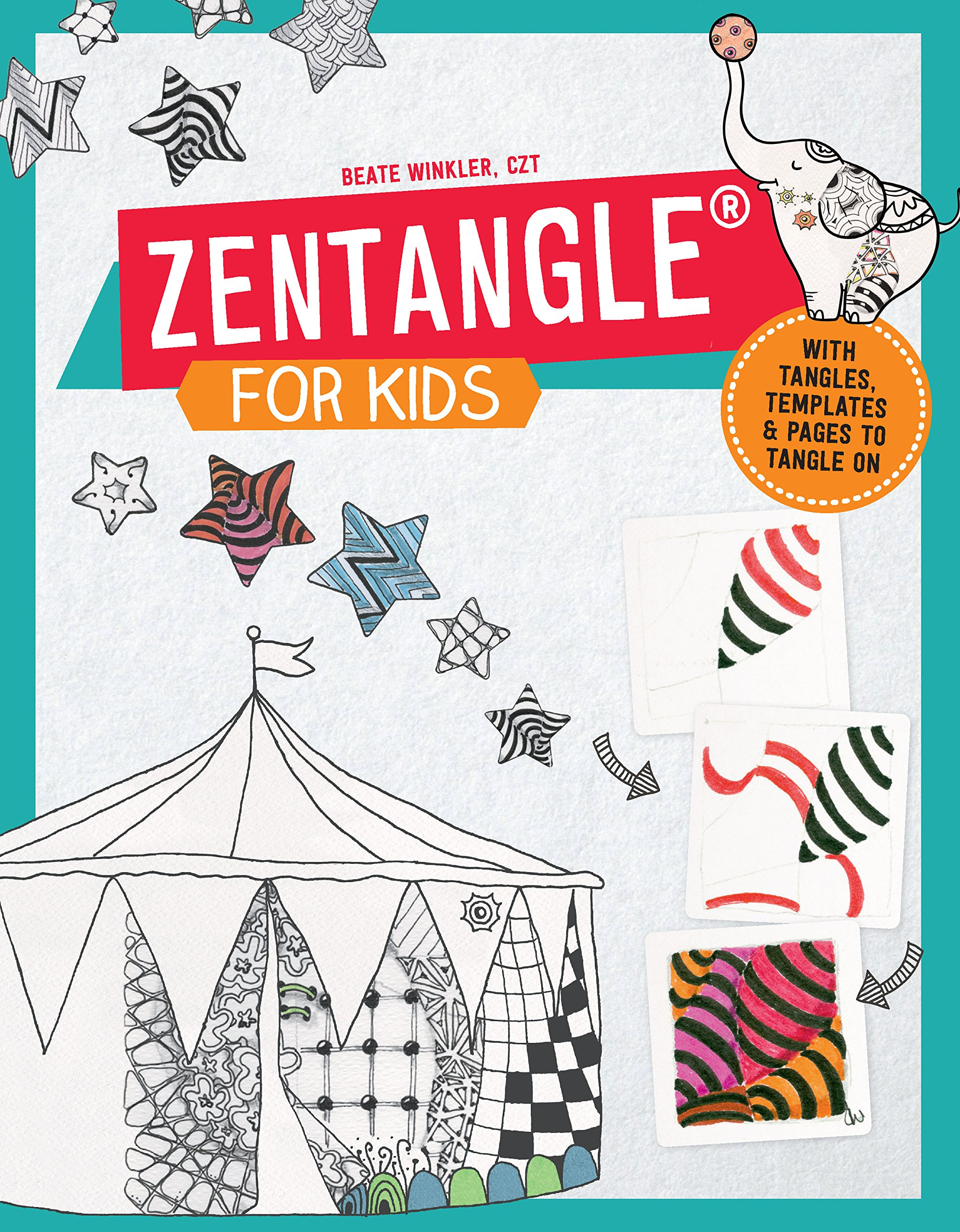 zentangle for kids with tangles templates and pages to tangle on beate winkler 9781631592584 amazoncom books