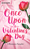 Once Upon a Valentine's Day: A Romance Sampler: Under Pressure\Her Sweetest Fortune\Wild Horse Springs\The Last Di Sione Claims His Prize\Rough & Tumble\Renegade's Pride