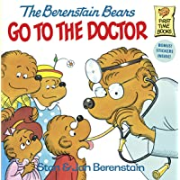 The Berenstain Bears Go to the Doctor (First Time Books)