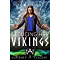 Seducing Her Vikings (Norsemen Academy Book 3)