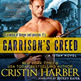 Garrison's Creed: Titan, Book 2