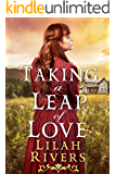 Taking a Leap of Love: An Inspirational Historical Western Romance Book