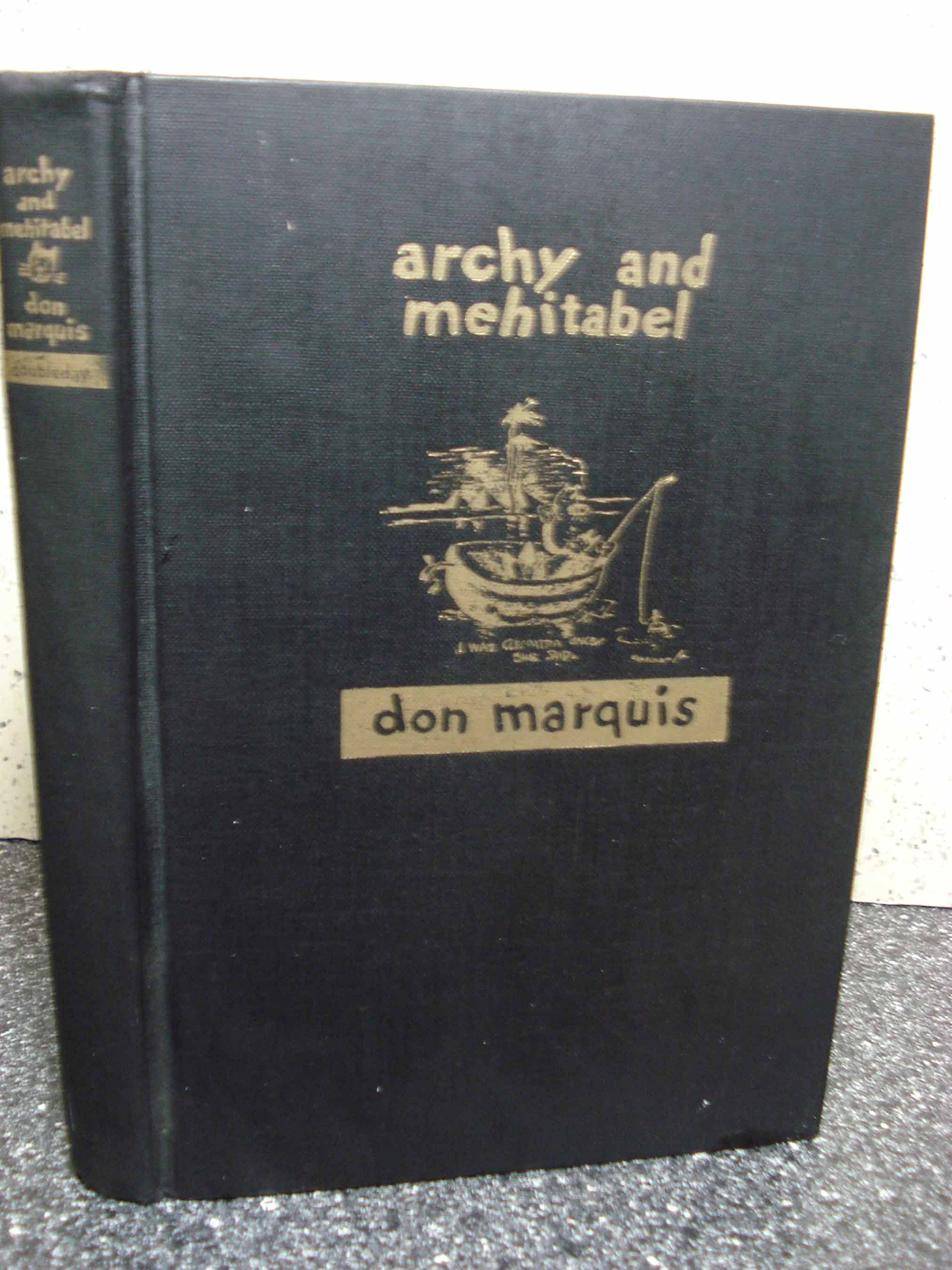 The Lives And Times Of Archy And Mehitabel: Don Marquis, George Herriman,  E B White: 9780385042628: Amazon: Books