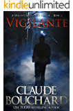 Vigilante: A Vigilante Series crime thriller (English Edition)