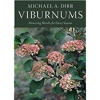 Viburnums: Flowering Shrubs for Every Season