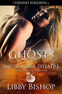 Ghosts of Midsummer Theatre (Revenant Investigations Book 4)