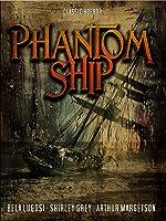 Phantom Ship: Classic Horror Movie