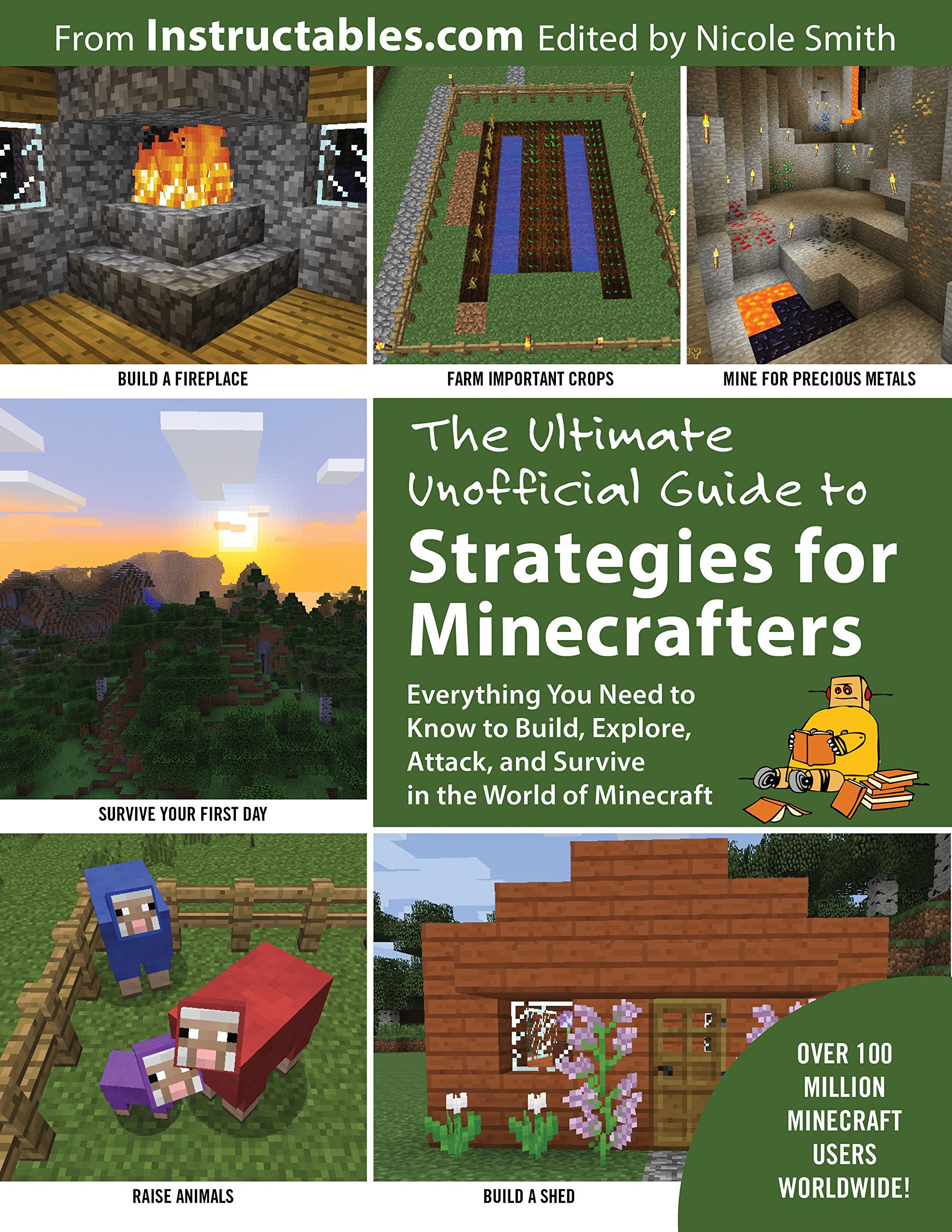 Download The Ultimate Unofficial Guide to Strategies for Minecrafters: Everything You Need to Know to Build, Explore, Attack, and Survive in the World of Minecraft ebook