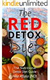 The Red Detox Diet: The Nutritional Detox Diet Guide