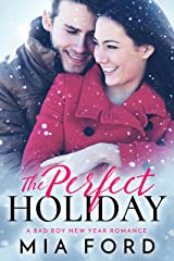 The Perfect Holiday: A Bad Boy New Year Romance Kindle Edition
