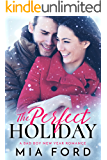 The Perfect Holiday: A Bad Boy New Year Romance