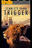 Trigger (Origin Book 1)
