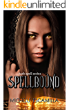 Spellbound: Dark Spell Series Book 3
