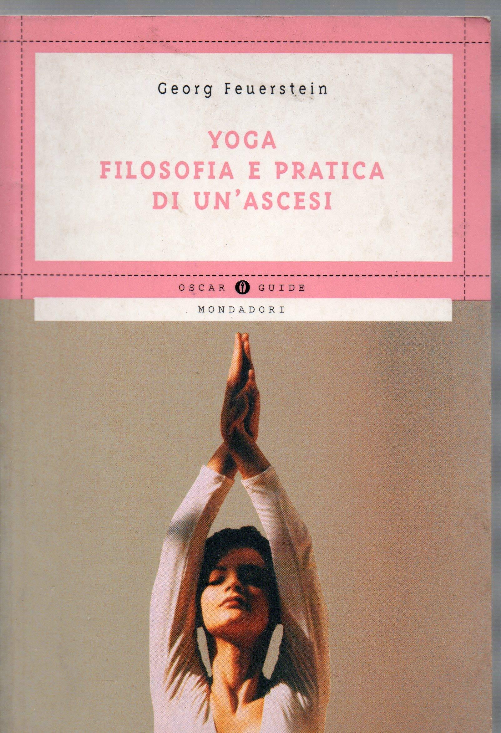Yoga. Filosofia e pratica di unascesi (Oscar guide): Amazon ...