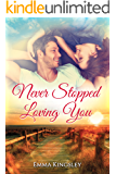 Never Stopped Loving You
