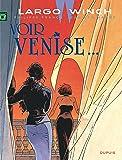 Largo Winch - tome 9 - Voir Venise... (grand format)