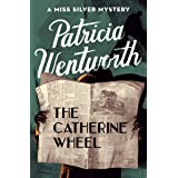 The Catherine Wheel (The Miss Silver Mysteries Book 15)