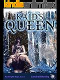 Kaid's Queen (Avaleigh's Boys Book 3)