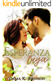 Esperanza Tuya (Spanish Edition)