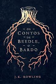 Os Contos de Beedle, o Bardo (Biblioteca Hogwarts Livro 3)