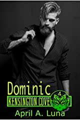 Dominic: Call of the Night (Kensington Cove World Book 4) Kindle Edition