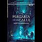 La plegaria de la calle (versión española): Una guerra ancestral está despertando en Guerdon (El legado del hierro negro…