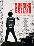 BURNING BRITAIN - A STORY OF UK INDEPENDENT PUNK 1980-1984: 4CD BOXSET