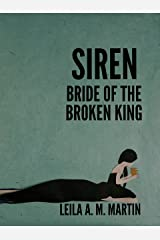 Siren: Bride of the Broken King Kindle Edition