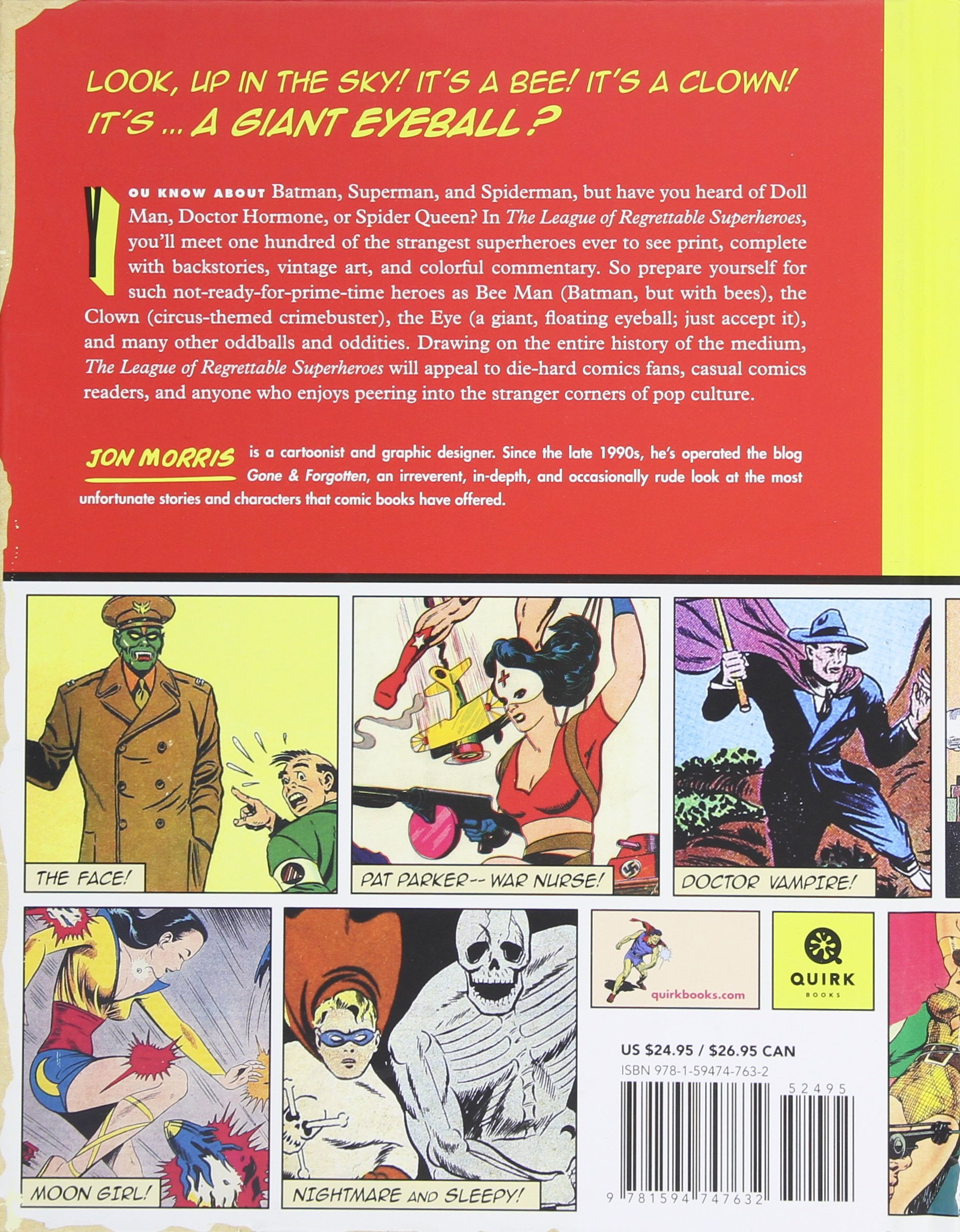 3d24cc4637 The League of Regrettable Superheroes: Half-Baked Heroes from Comic Book  History: Jon Morris: 9781594747632: Amazon.com: Books