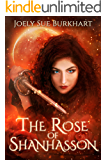The Rose of Shanhasson (Blood and Shadows Book 2)