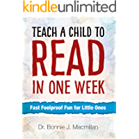 Teach a Child to Read in One Week: Fast Foolproof Fun for Little Ones