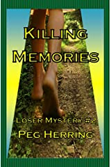 Killing Memories (The Loser Mysteries Book 2) Kindle Edition