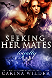 Loyalty: A Dragon Shifter Menage Serial (Seeking Her Mates Book 4)