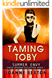 Taming Toby: Summer Envy (Sinful Seasons Collection Book 1)
