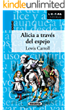 Alicia a través del espejo (Spanish Edition)