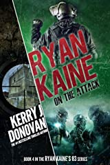 Ryan Kaine: On the Attack: (Ryan Kaine's 83 series Book 4) Kindle Edition